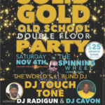 Solid Gold Event November 4th at The Spinning Wheel